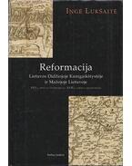 Reformacija (Dedikált) - Ingė Lukšaitė