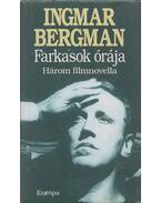 Farkasok órája - Ingmar Bergman