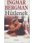Hűtlenek - Ingmar Bergman