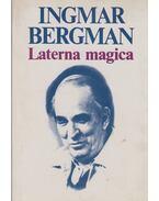Laterna magica - Ingmar Bergman