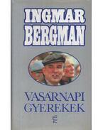 Vasárnapi gyerekek - Ingmar Bergman