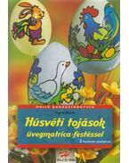 Húsvéti tojások üvegmatrica-festéssel - Ingrid Moras