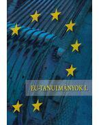 EU-tanulmányok I. - Inotai András