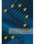 EU-tanulmányok III. - Inotai András
