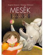 Mesék 1 · 2 · 3 · 4 - Ionesco, Eugéne, Etienne Delessert