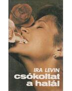 Csókoltat a halál - Ira Levin