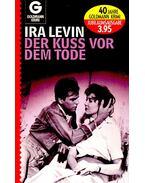 Der Kuss vor dem Tode - Ira Levin