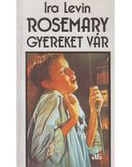 Rosemary gyereket vár - Ira Levin