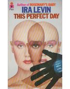 This Perfect Day - Ira Levin