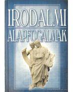 Irodalmi alapfogalmak - Szilágyi V. Ferenc