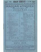 Irodalmi Tájékoztató 1905. 4. sz. - Magyar Könyvek szakok szerint összeállított jegyzéke