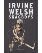 Skagboys - Irvine Welsh