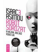 A Hajnal bolygó robotjai - Isaac Asimov