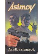 Acélbarlangok - Isaac Asimov
