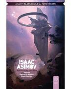 Alapítvány-trilógia - Isaac Asimov