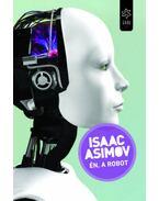 Én, a robot - Isaac Asimov