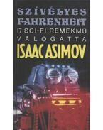 Szívélyes Fahrenheit - Isaac Asimov, Martin H. Greenberg