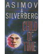 Child of Time - Isaac Asimov, Robert Silverberg