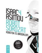 Robotok és Birodalom - Isaac Asimov