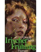 Irischer Frühling - ISBEL, URSULA