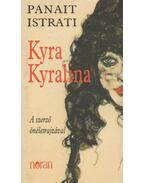 Kyra Kyralina - Istrati, Panait