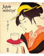 Japán művészet - Ito Nobuo, Maeda Taiji, Miyagawa Torao, Yoshizawa Chu