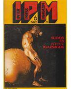 Interpress Magazin 1980/6. - Ivanics István
