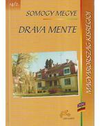 Somogy megye - Dráva mente - Izményi Éva (szerk.)