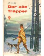 Der alte Trapper - J. F. Cooper