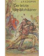 Der Letzte der Mohikaner - J. F. Cooper