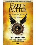 Harry Potter és az elátkozott gyermek - J. K. Rowling ,  John Tiffany ,  Jack Thorne