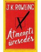 Átmeneti üresedés - J. K. Rowling
