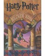 Harry Potter és a bölcsek köve - J. K. Rowling
