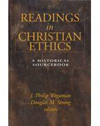 Readings in Christian Ethics - J. Philip Wogaman, Douglas M. Strong