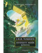 Elveszett mesék könyve - J.R.R. Tolkien