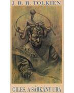 Giles, a sárkány ura - J.R.R. Tolkien