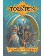 A Gyűrű keresése - J. R. R. Tolkien