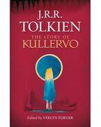 The Story of Kullervo - J. R. R. Tolkien