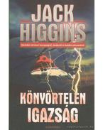 Könyörtelen igazság - Jack Higgins