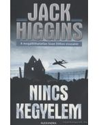 Nincs kegyelem - Jack Higgins