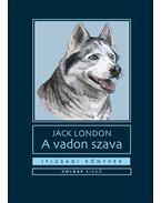 A vadon szava - Jack London