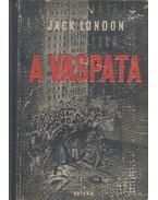 A vaspata - Jack London