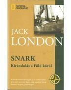 Snark - Kirándulás a Föld körül - Jack London