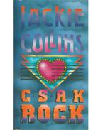 Csak rock - Jackie Collins