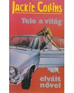 Tele a világ elvált nővel - Jackie Collins