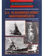 A II. világháború német haditengerészete - Jackson, Robert