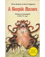A Skorpiók Mocsara - Jackson, Steve, Livingstone, Ian