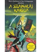 A szamuráj kardja - Jackson, Steve, Livingstone, Ian