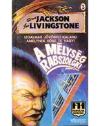 A mélység rabszolgái - Jackson, Steve, Livingstone, Ian, Poul Mason, Steve Williams
