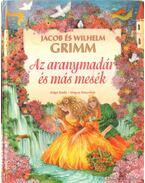 Az aranymadár és más mesék - Jacob Grimm, Wilhelm Grimm